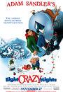 Film - Eight Crazy Nights