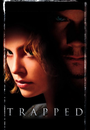 Film - Trapped