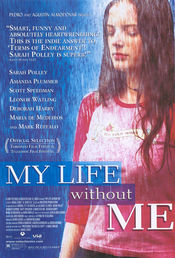 Poster My Life Without Me