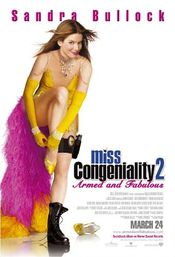 Poster Miss Congeniality 2: Armed & Fabulous