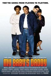 Poster My Baby's Daddy