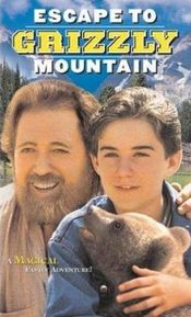 Poster Escape to Grizzly Mountain