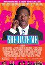 Film - She Hate Me