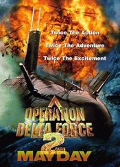 Poster Operation Delta Force II: Mayday