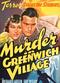 Film Murder in Greenwich Village
