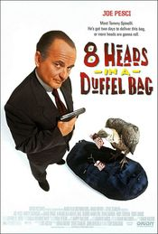 Poster 8 Heads in a Duffel Bag
