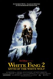 Poster White Fang 2: Myth of the White Wolf