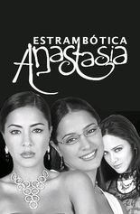Estrambótica Anastasia