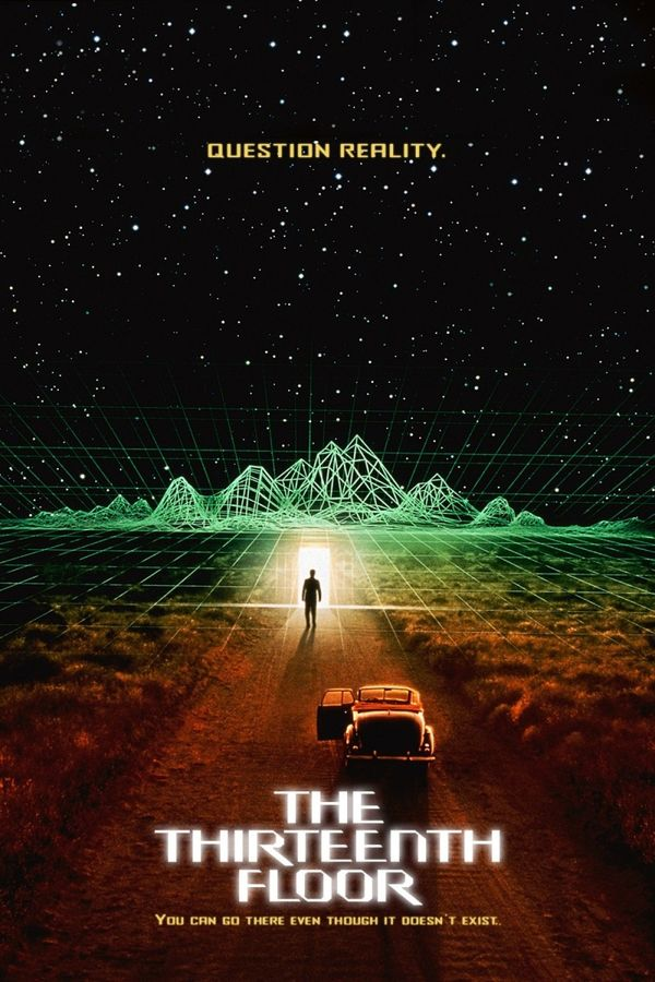 The Thirteenth Floor Etajul Film Cinemagia