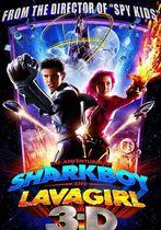 Aventurile lui Sharkboy și Lavagirl în 3-D