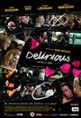 Film - Delirious