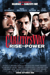Poster Carlito's Way: Rise to Power