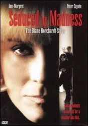 Poster Seduced by Madness: The Diane Borchardt Story