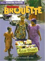 L' Extraordinaire destin de Madame Brouette