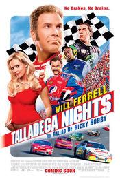 Poster Talladega Nights: The Ballad of Ricky Bobby