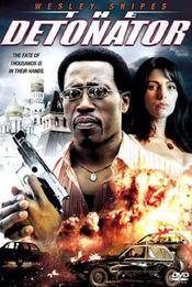Poster The Detonator