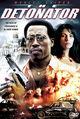 Film - The Detonator