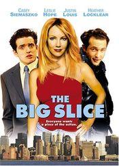 Poster The Big Slice
