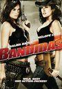 Film - Bandidas