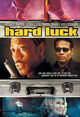 Film - Hard Luck