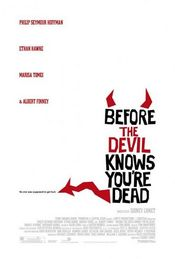 Poster Before the Devil Knows You're Dead