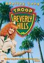 Film - Troop Beverly Hills