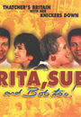 Film - Rita, Sue and Bob Too