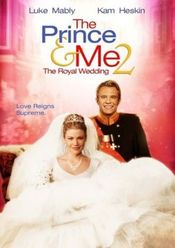 Poster The Prince & Me II: The Royal Wedding