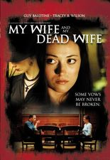 My Wife and My Dead Wife