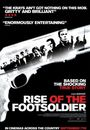 Film - Rise of the Footsoldier