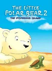 Poster Der Kleine Eisbar 2 - Die geheimnisvolle Insel