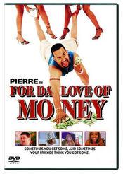Poster For da Love of Money