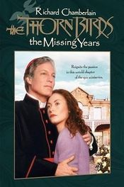 Poster The Thorn Birds: The Missing Years