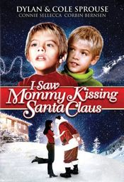 Poster I Saw Mommy Kissing Santa Claus