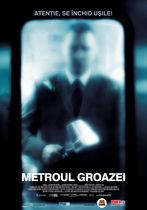 Metroul groazei