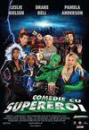 Comedie cu supereroi