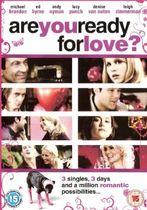 Esti gata pentru iubire?