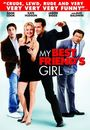 Film - My Best Friend's Girl