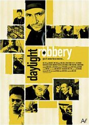 Poster Daylight Robbery
