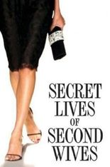 The Secret Lives of Second Wives
