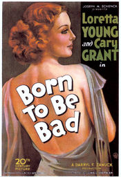 Poster Born to Be Bad