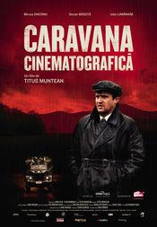Poster Caravana cinematografică