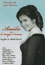 Amelie ou le temps d'aimer