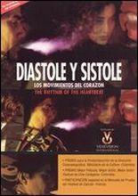 Diastole y sistole: Los movimientos del corazon