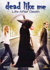 Poster Dead Like Me: Life After Death