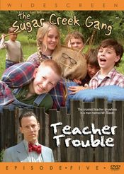 Poster Sugar Creek Gang: Teacher Trouble