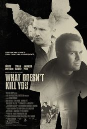 Poster What Doesn't Kill You