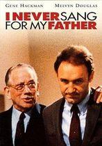 N-am cântat niciodată pentru tatăl meu