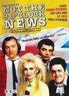 """Not the Nine O'Clock News"""
