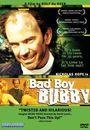 Film - Bad Boy Bubby